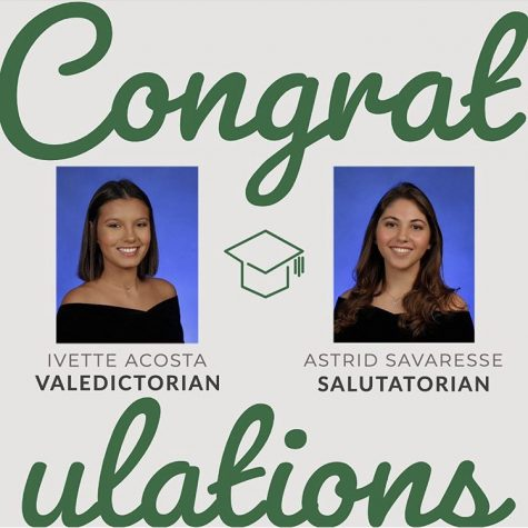 Ivette Acosta and Astrid Savaresse earned spots as Valedictorian and Salutatorian for the Class of 2020.